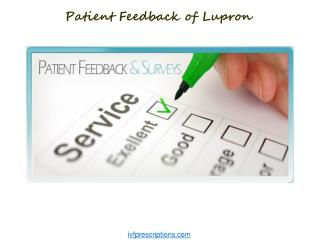 Patient Feedback of Lupron