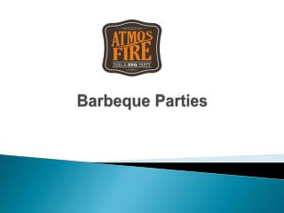 Barbeque Parties