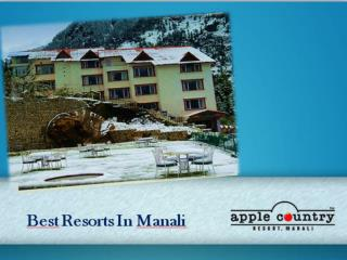 Apple Country Resorts - Known for its Hospitality