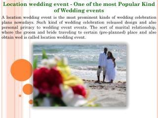 Location wedding event - One of the most Popular Kind of Wedding events