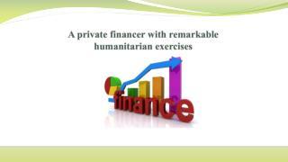 A private financer