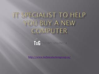 It Specialist To Help You Buy A New Computer