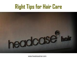 Right Tips for Hair Care