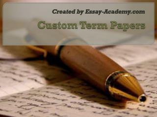 Custom Term Papers