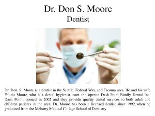 Dr. Don S. Moore Dentist