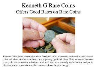 Kenneth G Rare Coins Offers Good Rates on Rare Coins