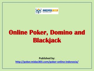 Online Poker, Domino and Blackjack