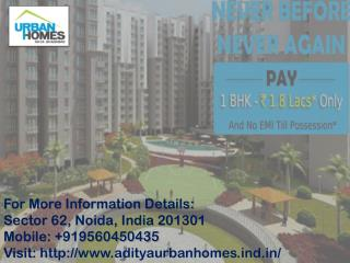 Aditya Urban Homes by Aditya Group Call@  9560450435