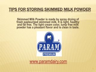 Tips For Storing Skimmed Milk Powder