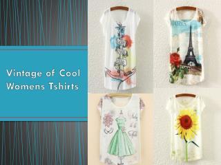 Vintage of Cool Womens Tshirts