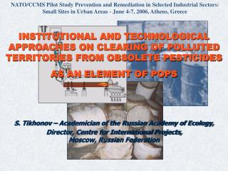 INSTITUTIONAL AND TECHNOLOGICAL APPROACHES ON CLEARING OF POLLUTED TERRITORIES FROM OBSOLETE PESTICIDES AS AN ELEMENT OF
