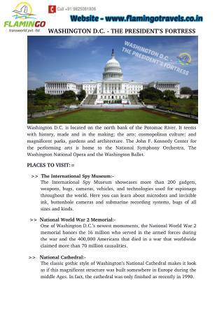 WASHINGTON D.C. - THE PRESIDENT'S FORTRESS