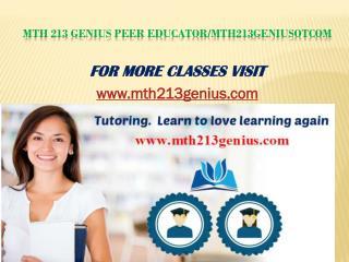 MTH 213 Genius Peer Educator/mth213geniusotcom