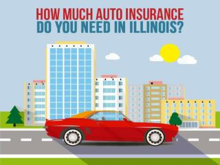 How much auto insurance do you need in Illinois?