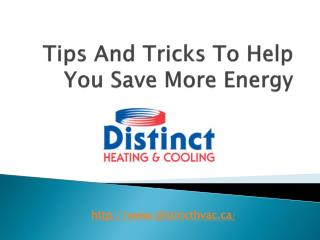 Tips And Tricks To Help You Save More Energy