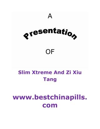 Slim Xtreme And Zi Xiu Tang