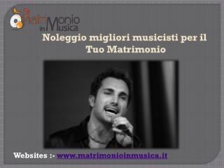 Perfezionare Matrimonio Musicista per Matrimonio in Italia