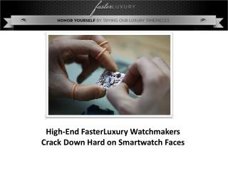 High End fasterluxury watchmakers