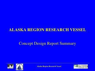 ALASKA REGION RESEARCH VESSEL