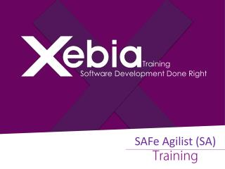 SAFe Agilist in India - Xebia Training