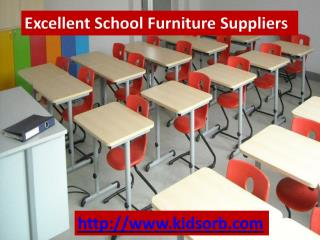 Excellent School Furniture Suppliers
