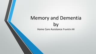 Memory and Dementia