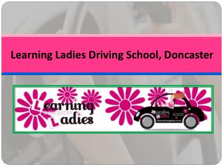 Get Professional Driving Lessons & Tuition Doncaster