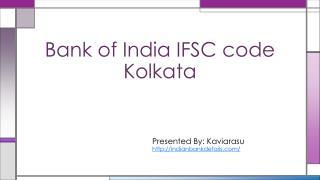 Bank of India IFSC code Kolkata