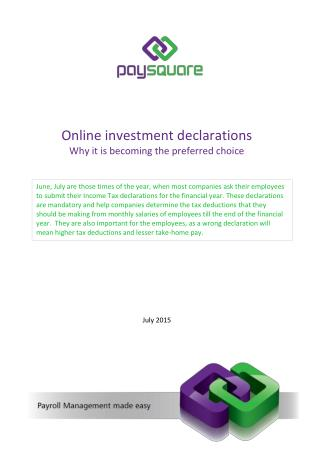 Online investment declarations - Why it is becoming the preferred choice