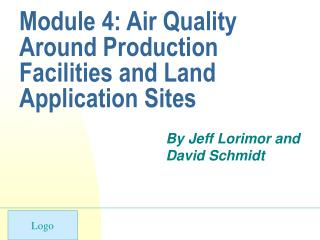 Module 4: Air Quality Around Production Facilities and Land Application Sites