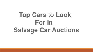 Top cars to look for in salvage car auctions