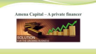 Best Private financer Amina Capital