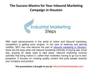 The Success Mantra for Your Inbound Marketing Campaign in Houston