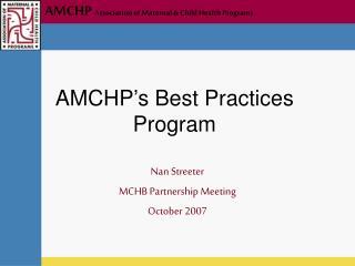 AMCHP s Best Practices Program