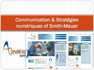 Communication & Stratégies numériques of Smith-Mauer