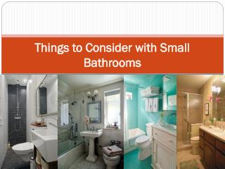 Things to Consider with Small Bathrooms