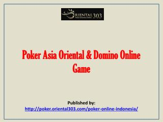 Poker Asia Oriental & Domino Online Game