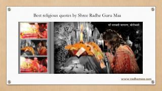 Best religious quotes by Shree Radhe Guru Maa