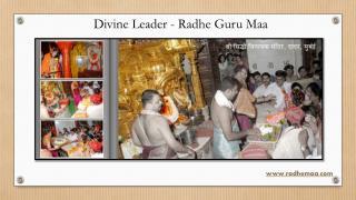 Divine Leader - Radhe Guru Maa