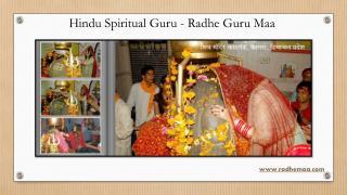Hindu Spiritual Guru - Radhe Guru Maa