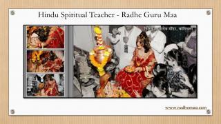 Hindu Spiritual Teacher - Radhe Guru Maa