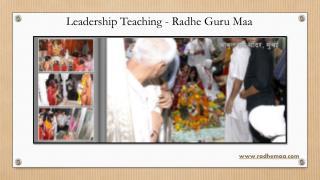 Leadership Teaching - Radhe Guru Maa