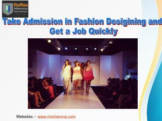 Excellent Career Opportunity in Fashion Designing
