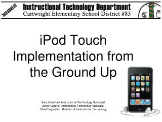 IPod Touch Implementation from the Ground Up