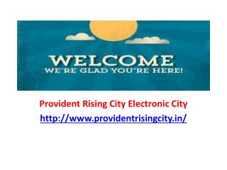 Provident Rising City Electronic City