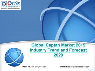 Global Captan  Industry 2015 Size, Share, Growth, Trends, Demand and Forecast