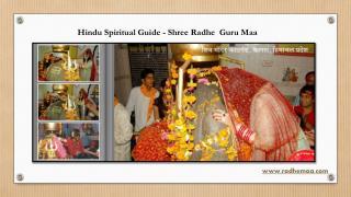 Hindu Spiritual Guide - Shree Radhe  Guru Maa
