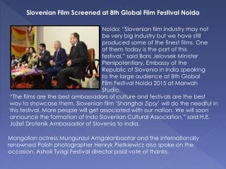 Slovenian Film Screened at 8th Global Film Festival Noida
