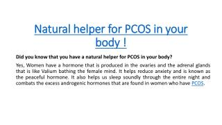 Natural helper for PCOS in your body !