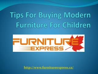 Tips For Buying Modern Furniture For Children